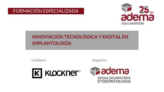 Innovación Tecnológica y Digital en Implantología