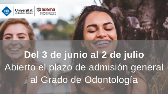 Plazo de admisión general al Grado de Odontología