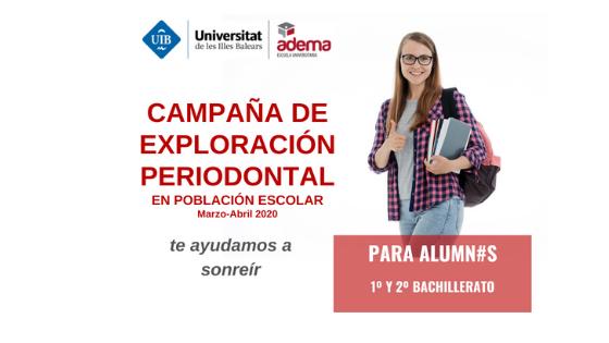 La Escuela Universitaria ADEMA busca alumnos/as de centros educativos de Mallorca de los cursos de 1º-2º de Bachillerato para campaña de exploración periodontal