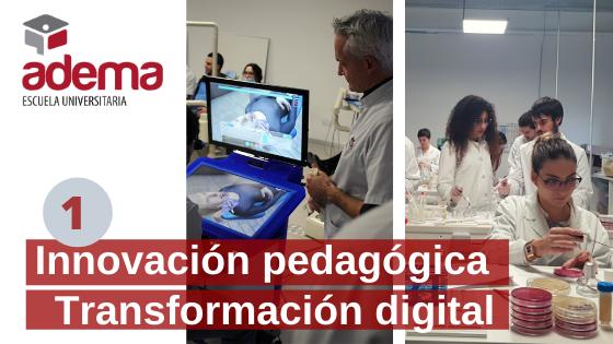 La Escuela Universitaria ADEMA se diferencia por su innovación pedagógica con un modelo propio y su transformación digital a la vanguardia del sector