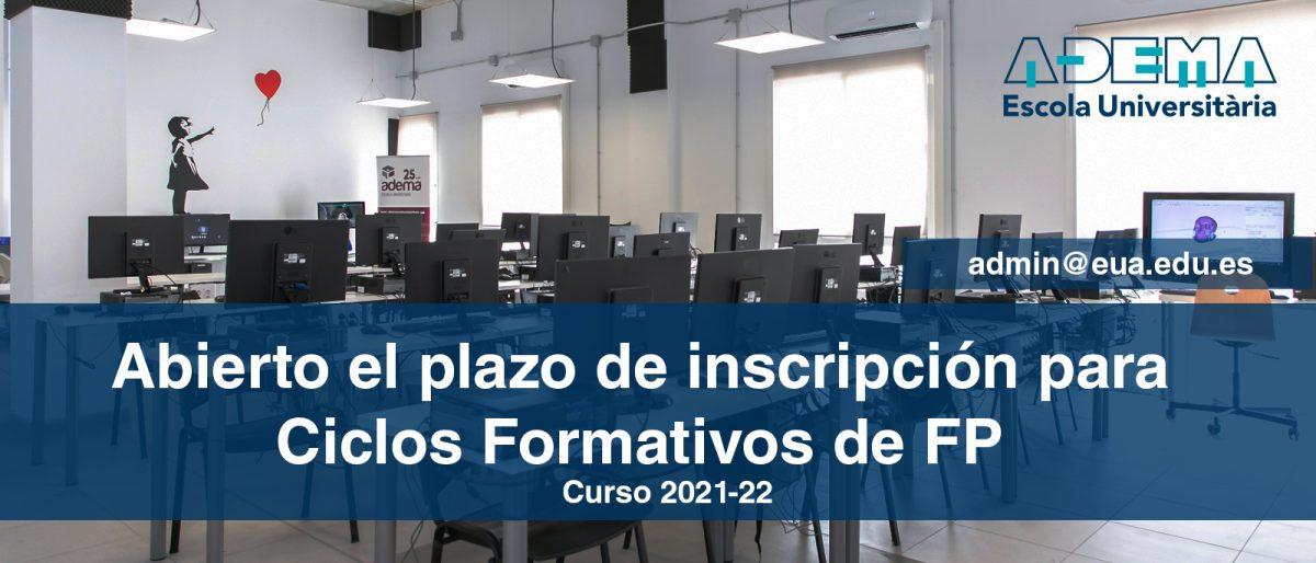 Enlace permanente a:Inscripción abierta: Ciclos Formativos de FP Curso 2021-22. Presenciales y Online